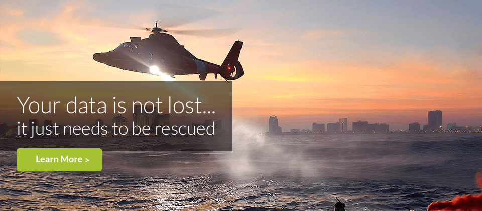 Data Recovery: Your data is not lost, it just needs to be rescued!